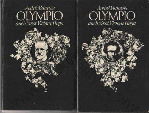 Olympio aneb život Victora Huga.