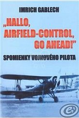 Hallo, Airfield-Control, Go Ahead!