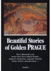 Beautiful stories of Golden Prague