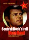 Soudruh Rock'n'roll Dean Reed