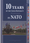 10 years of the Czech Republic's membership in NATO