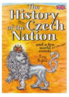 The history of the brave Czech nation and a few world insignificant events