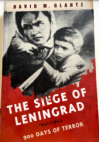 The Siege of Leningrad 1941-1944