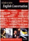 A guide to active English conversation =