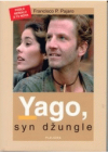 Yago, syn džungle.
