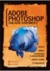 Adobe Photoshop: Fotomontáže