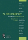 Ve stínu modernity
